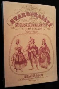 náhled knihy - Staropražští komedianti a jiné atrakce : 1800-1850