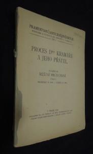 náhled knihy - Proces Dra. Kramáře a jeho přátel (svazek III.) - řízení průvodní