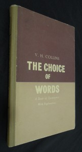 náhled knihy - The Choice of Words : a book of Synonyms With Explanations