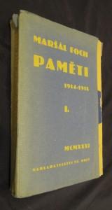náhled knihy - Maršál Foch : paměti I. 1914 - 1918 (příspěvek k dějinám války)