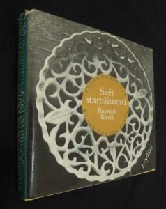 náhled knihy - Svět starožitností : Vyprávění o hodnotách, které čas nedevalvuje