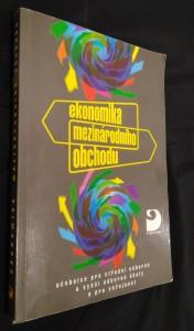 náhled knihy - Ekonomika mezinárodního obchodu : učebnice pro střední odborné a vyšší odborné školy a pro veřejnost