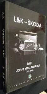 náhled knihy - L&K - ŠKODA, Teil I Jahre des Aufstiegs 1895-1945, Teil II Der Flug des geflügelten Pfeils 1945-2003