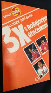 náhled knihy - 3x s hokejovým útočníkem