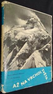 náhled knihy - Až na vrchol světa : od Mont Blanku k Mount Everestu