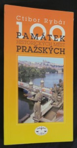 náhled knihy - 100 památek historických měst pražských