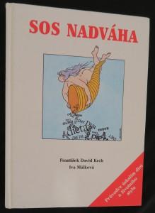 náhled knihy - SOS nadváha : průvodce úskalím diet a životního stylu