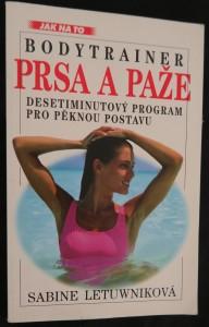 náhled knihy - Prsa a paže : bodytrainer : desetiminutový program pro pěknou postavu