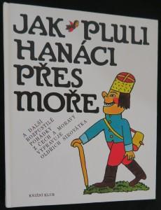 náhled knihy - Jak pluli Hanáci přes moře a další rozpustilé pohádky z Čech a Moravy
