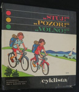 náhled knihy - Stůj! Pozor! Volno! : Cyklista