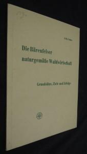 náhled knihy - Die Bärenfelser naturgemäße Waldwirtschaft