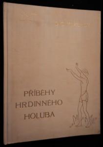 náhled knihy - Příběhy hrdinného holuba
