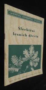 náhled knihy - Šlechtění lesních dřevin : novinky ze sovětské vědecké práce