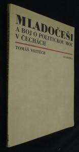 náhled knihy - Mladočeši a boj o politickou moc v Čechách