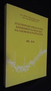 náhled knihy - Statistické zpracování experimentálních dat na osobních počítačích v chemometrii, biometrii, ekonometrii a v dalších oborech přírodních, technických a společenských věd (díl II/A)