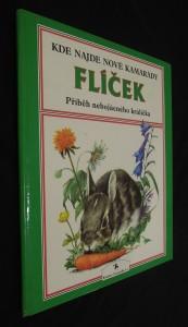 náhled knihy - Flíček : Příběh nebojácného králíčka