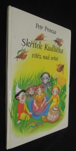náhled knihy - Skřítek Kudlička vítěz nad sršni a další podivuhodné příběhy z tajemného světa skřítků