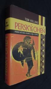 náhled knihy - Perský oheň : první světová velmoc a boj o Západ