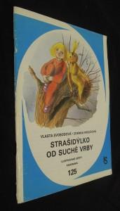 náhled knihy - Strašidýlko od suché vrby