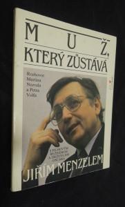 náhled knihy - Muž, který zůstává Jiřím Menzelem