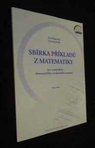 náhled knihy - Sbírka příkladů z matematiky pro vysoké školy ekonomického a technického zaměření