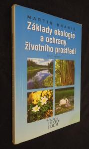 náhled knihy - Základy ekologie a ochrany životního prostředí : učebnice pro střední školy