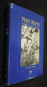 náhled knihy - Mayo Roots : Profiling the Origins of Mayo Clinic