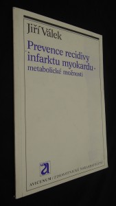 náhled knihy - Prevence recidivy infarktu myokardu - metabolické možnosti