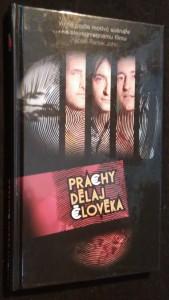 náhled knihy - Prachy dělaj člověka : tři kamarádi--, tři pravidla--, tři zločiny--