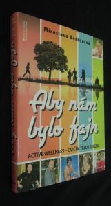 náhled knihy - Aby nám bylo fajn : active wellness - cvičím tělo i ducha