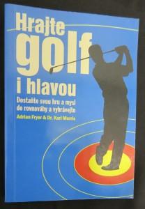 náhled knihy - Hrajte golf i hlavou : dostaňte svou hru a mysl do rovnováhy a vyhrávejte