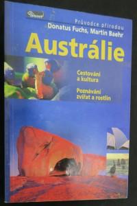 náhled knihy - Austrálie : cestování a kultura : poznávání zvířat a rostlin