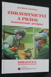 náhled knihy - Zdravotnictví a právo : komentované předpisy