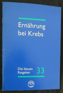 náhled knihy - Die Blauen Ratgeber 33 : Ernährung bei Krebs (Ausgabe 9/2002)