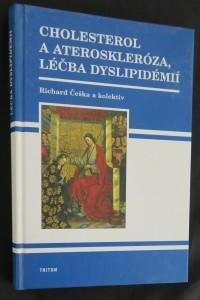 náhled knihy - Cholesterol a ateroskleróza, léčba dyslipidémií