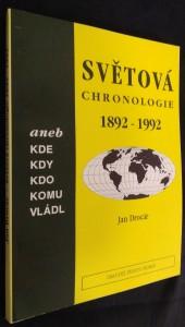 náhled knihy - Světová chronologie 1892-1992 aneb Kde, kdy, kdo, komu vládl