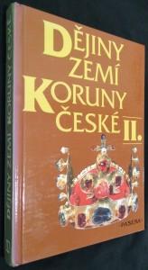 náhled knihy - Dějiny zemí Koruny české. II., Od nástupu osvícenství po naši dobu