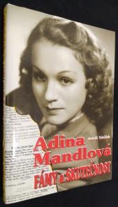 náhled knihy - Adina Mandlová : fámy a skutečnost