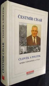 náhled knihy - Člověk a politik : kniha vzpomínek a úvah