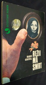 náhled knihy - Režii má smrt : detektivní román