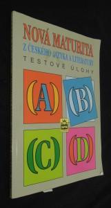 náhled knihy - Nová maturita z českého jazyka a literatury : testové úlohy