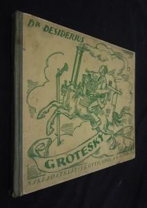 náhled knihy - Grotesky : třicet čtyři kresby z let 1912-1924