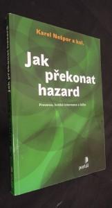 náhled knihy - Jak překonat hazard : prevence, krátká intervence a léčba