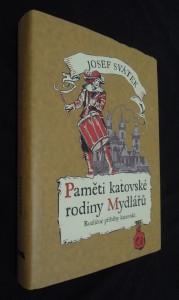 náhled knihy - Paměti katovské rodiny Mydlářů :  rozličné příběhy katovské II.