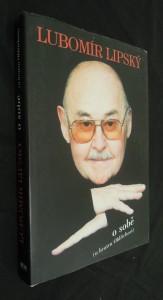 náhled knihy - Lubomír Lipský o sobě (a bratru Oldřichovi) : hra vzpomínek...