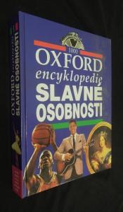 náhled knihy - Slavné osobnosti : Oxford encyklopedie : 1000 [hesel