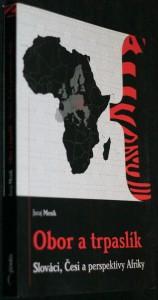 náhled knihy - Obor a trpaslík: Slováci, Češi a perspektívy Afriky