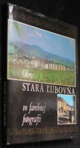 náhled knihy - Okres Stará Ľubovňa vo farebnej fotografi