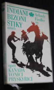náhled knihy - Indiáni, bizoni, štiky, aneb, Opět Kanada vonící pryskyřicí
