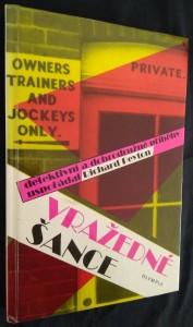 náhled knihy - Vražedné šance : detektivní a dobrodružné příběhy z dostihového prostředí